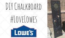 DIY Outdoor Chalkboard #LoveLowes