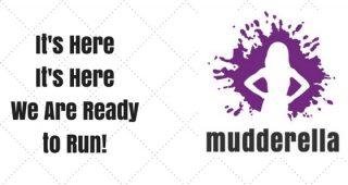 It's Here!  Mudderella Here We come!