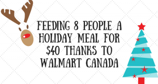 $40 Christmas Dinner for 8 with Walmart Canada